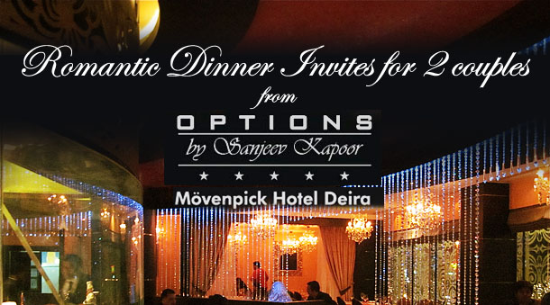 Romantic Dinner Giveaway from OPTIONS By Sanjeev Kapoor, Deira